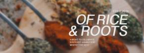 Of Rice and Roots2016