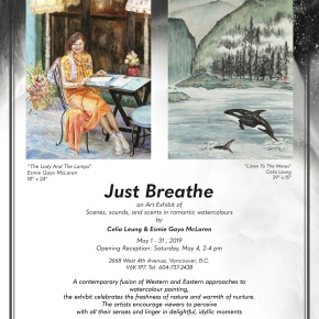 Just Breathe – An Art Exhibit of Scenes, Sounds, and Scents in Romantic Watercolours